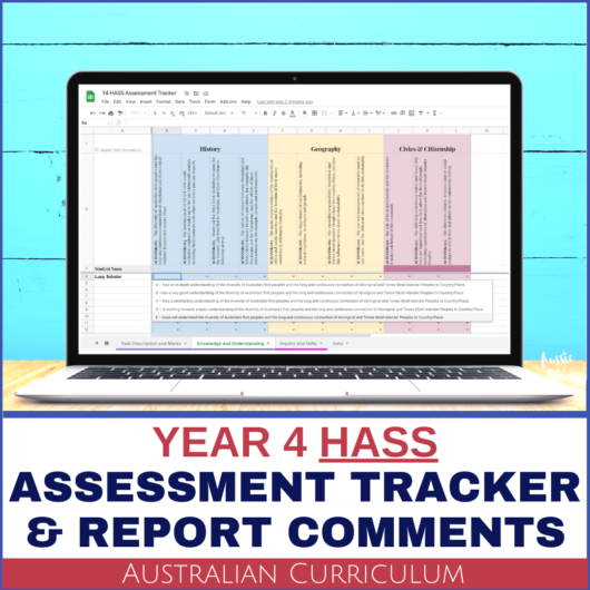 Year 4 HASS Australian Curriculum Assessment Digital Grade Book and Report Comment Tracker