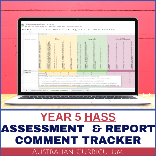 Year 5 HASS Australian Curriculum Assessment Digital Grade Book and Report Comment Tracker